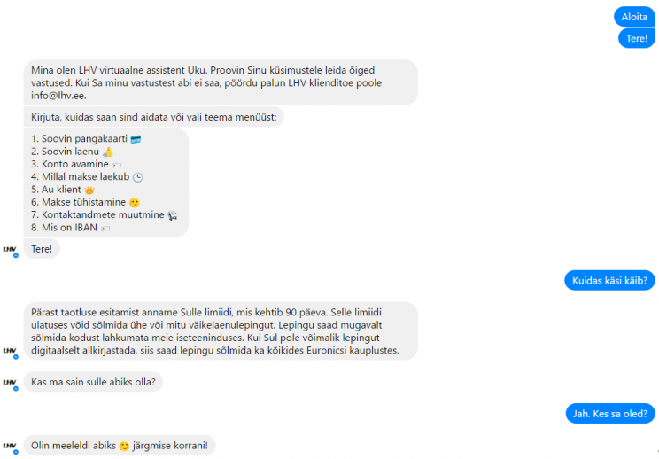 6e41b2db67a A straightforward discussion between me and LHV's chatbot in Estonian. My  written Estonian is so bad that I didn't even bother delving into the  details with ...